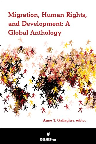 Migration, Human Rights, and Development: A Global Anthology pdf epub