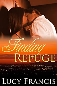 Finding Refuge by [Francis, Lucy]