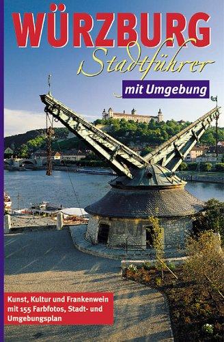 Würzburg Stadtführer mit Umgebung