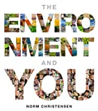 Environment and You, the, Books a la Carte Edition, Christensen, Norman, 0321776267