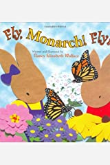 Fly, Monarch! Fly! Kindle Edition