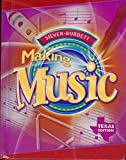 img - for Silver Burdett: Making Music, Grade 3, Texas Edition book / textbook / text book