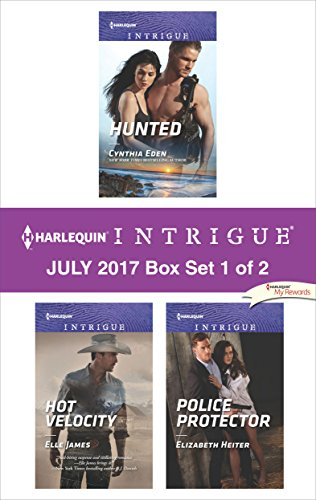 July Box (Harlequin Intrigue July 2017 - Box Set 1 of 2: Hunted\Hot Velocity\Police Protector)