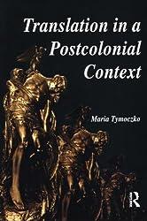 Translation in a Postcolonial Context: Early Irish Literature in English Translation: Taming the Wild Irish