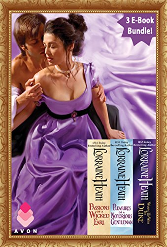 London's Greatest Lovers Collection: Passions of a Wicked Earl, Pleasures of a Notorious Gentleman, and Waking Up With the Duke (Lorraine Collection)