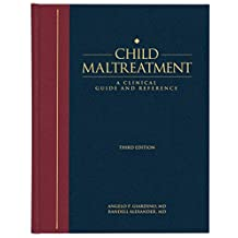 Child Maltreatment 3e, Volume 1: A Clinical Guide and Reference