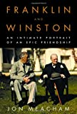 Product picture for Franklin and Winston: An Intimate Portrait of an Epic Friendship by Jon Meacham