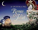 Image of A Guinea Pig Romeo & Juliet (Guinea Pig Classics)