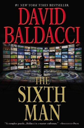 Download The Sixth Man (King & Maxwell Series) by Baldacci, David (2011) Paperback PDF