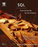 img - for SQL: Practical Guide for Developers (The Practical Guides) book / textbook / text book