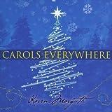 Carols Everywhere by Karen Marguth