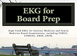 Amazon.com: EKG for Board Prep eBook: Thein Tun Aung ...