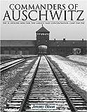 Commanders of Auschwitz, Jeremy Dixon, 0764321757