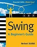 Swing: A Beginner's Guide Pdf
