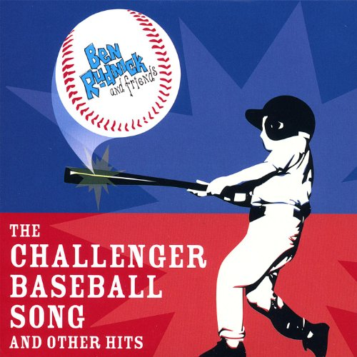 The Challenger Baseball Song a...