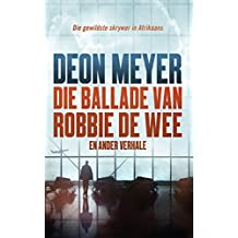 Amazon deon meyer other languages foreign languages kindle die ballade van robbie de wee en ander verhale afrikaans edition fandeluxe Gallery