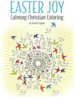 Easter Joy Calming Christian Coloring Book 1 A Powerful And Inspiring Anti Stress