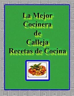 La Mejor Cocinera by Calleja by [Calleja (pseudonym)]