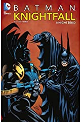 Batman: Knightfall Vol. 3: Knightsend Kindle Edition