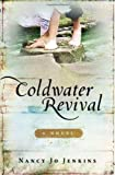 Coldwater Revival, Nancy Jo Jenkins, 1589190610