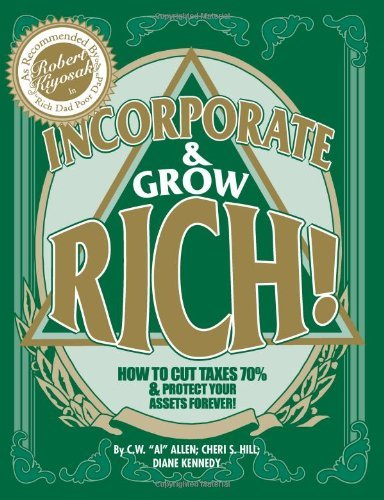 Incorporate & Grow Rich!, by Cheri S. Hill, Diane Kennedy, C. W.