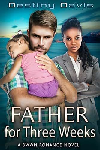 Father for Three Weeks: A BWWM Billionaire Romance