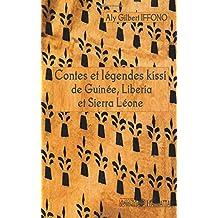 Contes et légendes kissi de guinée, liberia et sierra léone