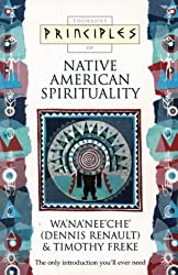 Principles of Native American Spirituality (Thorsons Principles Series)