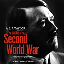 The Origins of The Second World War Audiobook by A.J.P. Taylor Narrated by Nigel Patterson