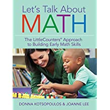 Let's Talk About Math: The LittleCounters® Approach to Building Early Math Skills