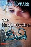 The Mail-Order Bride, Daris Howard, 1480200387