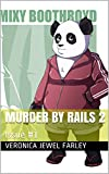 Murder By Rails 2: Issue #1