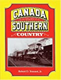 Canada Southern Country, Robert D. Tennant, 1550460072