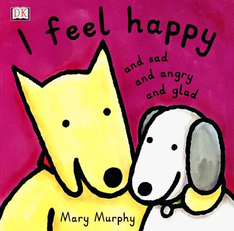Read Online I Feel Happy & Sad & Angry & Glad ebook