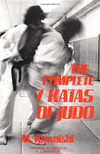The Complete Seven Katas of Judo