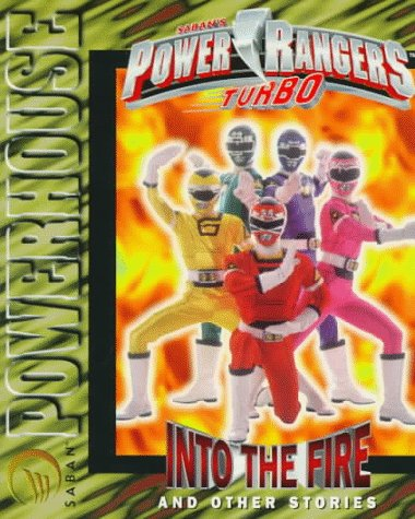 Power Rangers Turbo: Into the Fire and Other Stories Saban Powerhouse: Amazon.es: Libros en idiomas extranjeros