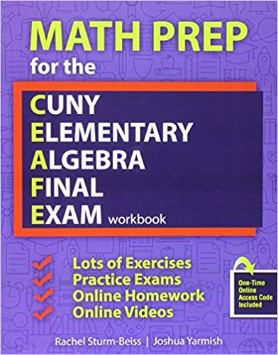 Math Prep for the CUNY Elementary Algebra Final Exam: Workbook ...