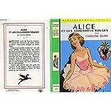 Alice et les chaussons rouges