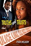 Truths and Trusts, Tyra Wilson, 1493510126