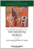 img - for A Companion to the Medieval World (Blackwell Companions to European History) book / textbook / text book