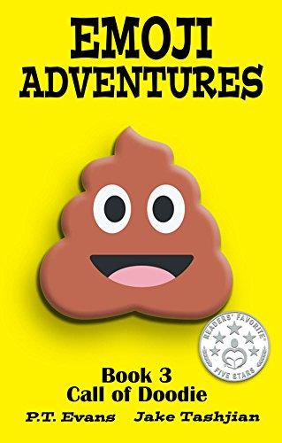 Emoji Adventures Volume 3 Call Of Doodie Pt Evans Jake