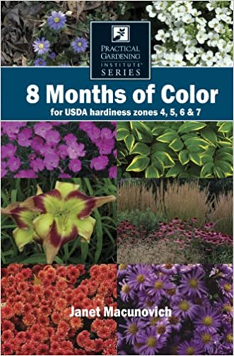 8 Months of Color for USDA hardiness zones 4, 5, 6 & 7 ... on cottage garden design, williamsburg garden design, hosta garden design, zone 4 flower beds design, zone 4 landscape design, zone 6 perennial beds, zone 4 roses, zone 4 flower gardens,