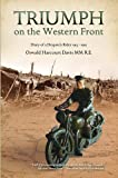 img - for Triumph on the Western Front: Diary of a Despatch Rider 1915-1919 book / textbook / text book