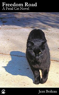 Freedom Road - A Feral Cat Novel