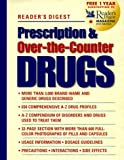 Prescription and Over-the-Counter Drugs, Reader's Digest Editors, 0762100532