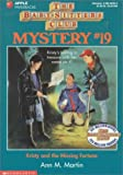 Kristy and the Missing Fortune, Ann M. Martin, 0590482343