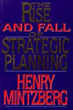 Book cover for Rise and Fall of Strategic Planning
