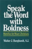 Speak the Word With Boldness: Homilies for Risen