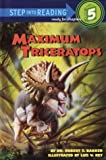 img - for Maximum Triceratops (Step into Reading) book / textbook / text book