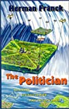 img - for Politician, The book / textbook / text book